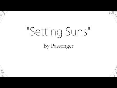 Setting Suns - Passenger (Lyrics)