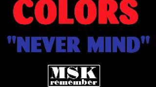 Colors - Never Mind (Extended Version) 1985 Jump Records