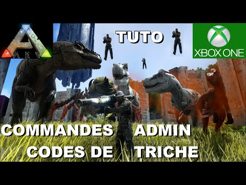 ARK Xbox One [FR] TUTO : Commandes Admin / Codes de triche + Démonstration + Bonus