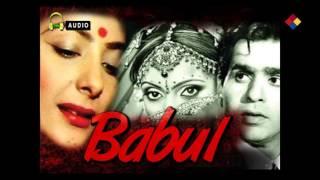 Chhod Babul Ka Ghar / Babul 1950