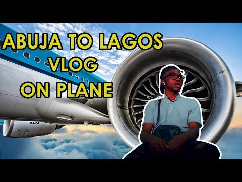 TRAVELING FROM ABUJA TO LAGOS | NIGERIA VLOG