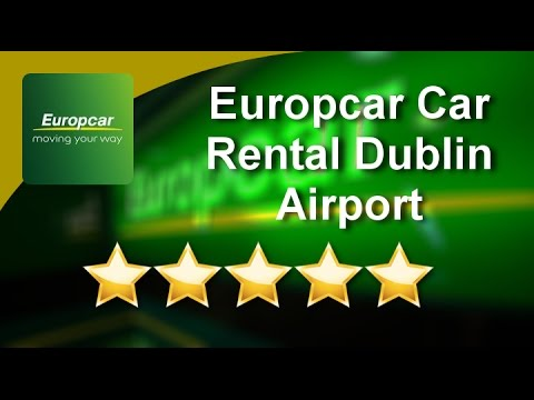 Europcar Car Rental Dublin Airport Dublin Exceptional Five Star