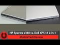 HP Spectre x360 vs. Dell XPS 13 2-in-1 Comparison Smackdown