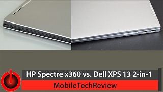HP Spectre x360 vs. Dell XPS 13 2-in-1 Comparison Smackdown