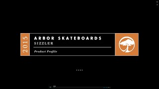 Arbor Skateboards :: 2015 Product Profiles - Sizzler