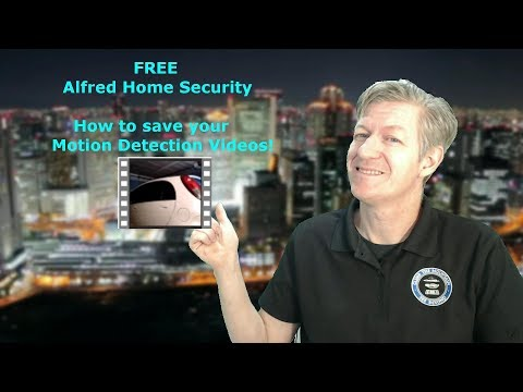 How To Save Your Alfred Home Security Videos With Motion Detection FREE Part 2