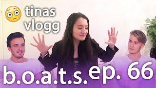b.o.a.t.s. | Et problem om gangen - Tinas VLOGG | ep. 66