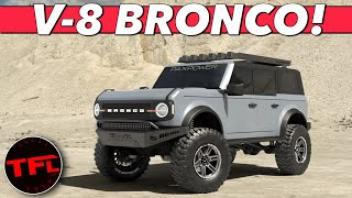 Breaking News: You CAN Get A Supercharged 5.0-Liter V-8 Ford Bronco — Here's How Much It Costs!
