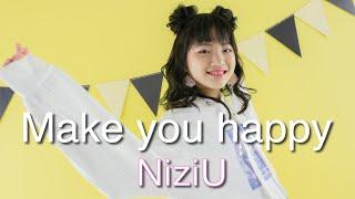 ★あきぽん★ NiziU  Make you happy  おどってみた♪