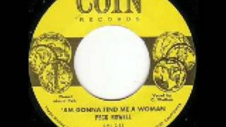 Peck Rowell - 'Am Gonna Find Me A Woman