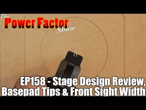 Episode 158 - Stage Design Review, Basepad Tips & Front Sight Width and Height