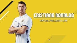 FIFA 17 VIRTUAL PRO CLUBS LOOK A LIKE - CRISTIANO RONALDO