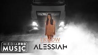 Смотреть клип Alessiah - I Know