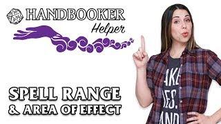 Handbooker Helper: Spell Range & Area of Effect