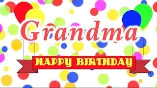 Happy Birthday Grandma Song
