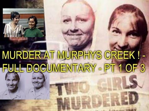 MURDER AT MURPHYS CREEK ! - FULL DOCUMENTARY - PT 1 OF 3
