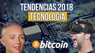 Tendencias Tecnología 2018