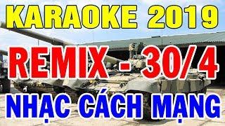 Karaoke Nhạc Cách Mạng Remix Cực Sôi Động | Liên khúc Nhạc Tiền Chiến Hay Nhất 2019 | Trọng Hiếu