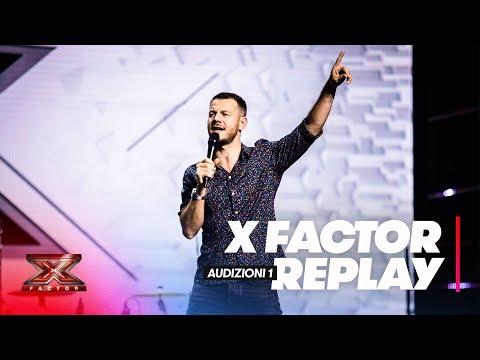 X Factor 2018 replay: Audizioni 1