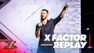 X Factor 2018 replay: Audizioni 1