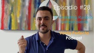 El marketing  ruidoso  siempre pierde Venta Perfecta Podcast Episodio 28