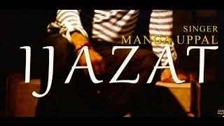 IJAZAT | MANGA UPPAL | DESI BEATS RECORDS | NEW PUNJABI SONGS 2016 |