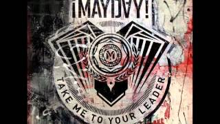 iMAYDAY - Take me to your leader
