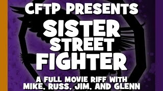 S2E12 - CFTP Presents: Sister Street Fighter (Special Edition)
