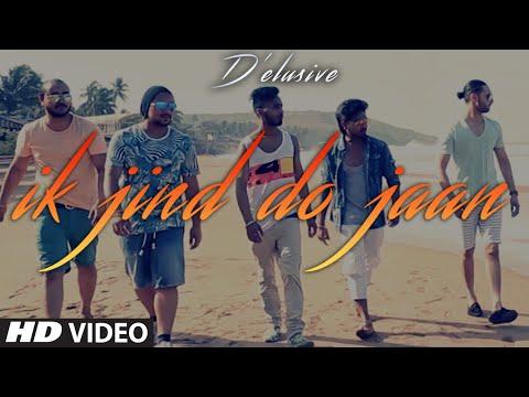 Ik Jind Do Jaan Full Video Song | D'Elusive | T-Series Apnapunjab