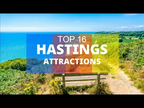 Top 16. Best Tourist Attractions in Hastings - England