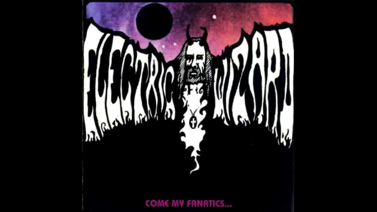 electric wizard come my fanatics full album youtube
