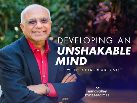 Developing Extreme Resilience With Dr. Srikumar Rao - Mindvalley Masterclass Trailer