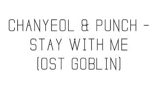 chanyeol punch stay with me ost goblin lyrics romanization