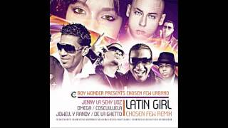 Jenny La Sexy Voz, Omega, Cosculluela, Jowell & Randy, De La Ghetto & Boy Wonder - Latin Girl Remix