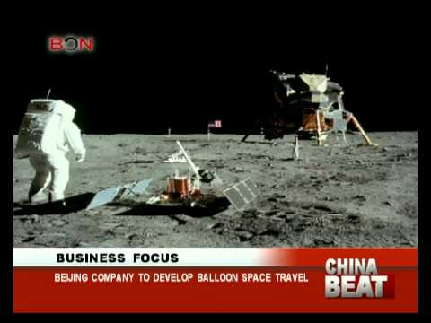 Beijing company to develop balloon space travel- China Beat - Sep 30 ,2014 - BONTV China