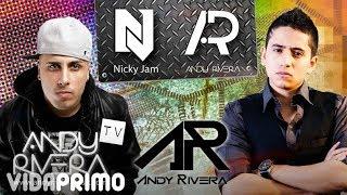 Los Perros Se Enamoran - Andy Rivera  Ft Nicky Jam
