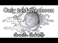 Only told the moon - Camila Cabello LYRICS
