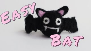 Easy Needle Felting Bat for Beginners
