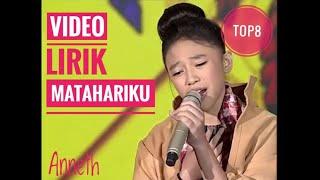 Download lagu ANNETH MATAHARIKU Indonesian Idol Junior 2018 Top8 dengan Lirik MP3