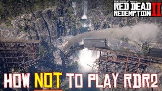 How Not to Play Red Dead Redemption 2