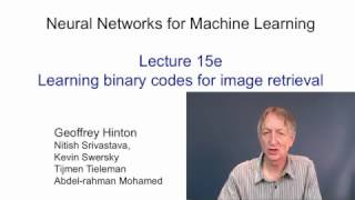 Lecture 15E : Learning binary codes for image retrieval