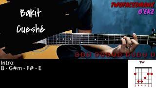 Bakit - Cueshé (Guitar Cover With Lyrics & Chords)
