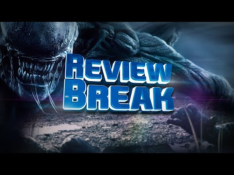ALIEN COVENANT - Nexus VI - REVIEW BREAK #8