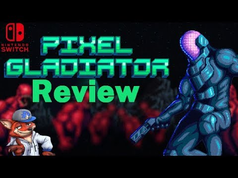 Pixel Gladiator Switch Review