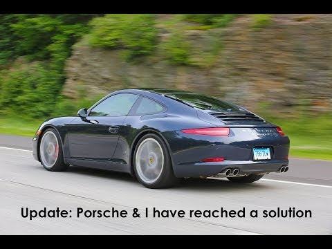 Porsche 911 991 issues: UPDATE: Porsche and I have reached a solution
