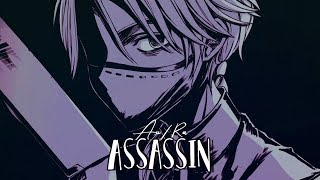 Nightcore - Assassin (Au/Ra) (Lyrics)