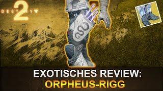 Destiny 2: Exotisches Review Orpheus-Rigg (Deutsch/German)