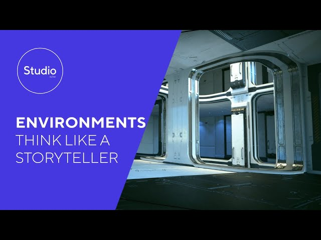 Education Series: Environments - Think Like a Storyteller