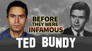 Ted Bundy | Before They Were Infamous | Biography