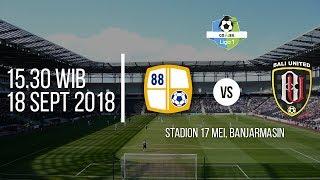 Jadwal Siaran Langsung Streaming TV One Barito Putera vs Bali United Liga 1 2018 Pukul 15.30 WIB